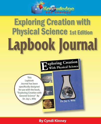 9781616251260: Apologia Exploring Creation With Physical Science 1st Ed Lapbook Journal - PRINTED