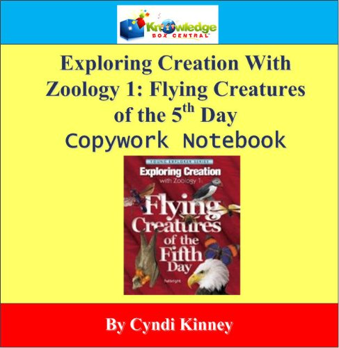 9781616252229: Exploring Creation w/ Zoology 1: Flying Creatures of the 5th Day Copywork Notebook - CD