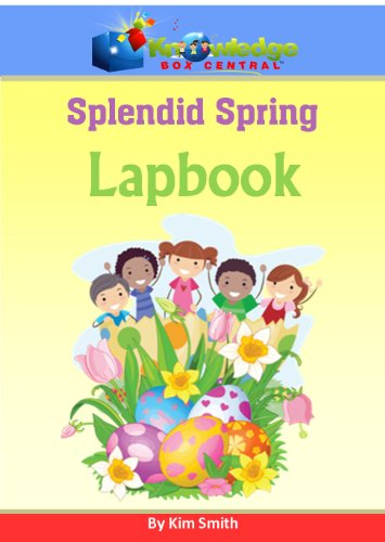 Splendid Spring Lapbook (1616255056) by Kim Smith