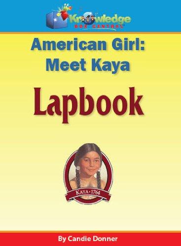 9781616255138: American Girl: Meet Kaya Lapbook - PRINTED