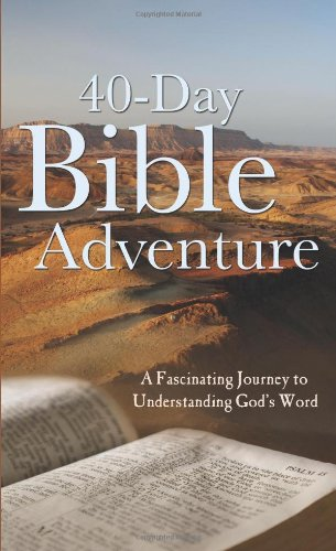 9781616260071: The 40-Day Bible Adventure (Value Books)
