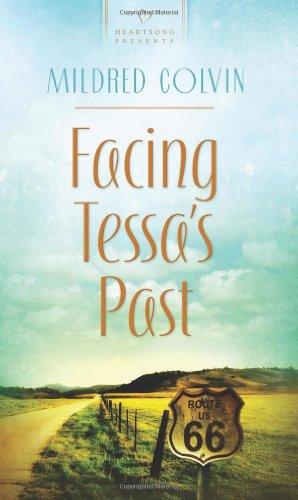 9781616260811: Facing Tessa's Past (Heartsong Presents No. 929)