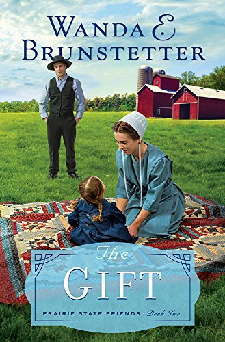 9781616260828: The Gift (The Prairie State Friends)