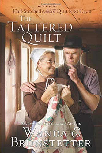 9781616260866: The Tattered Quilt: The Return of the Half-Stitched Amish Quilting Club