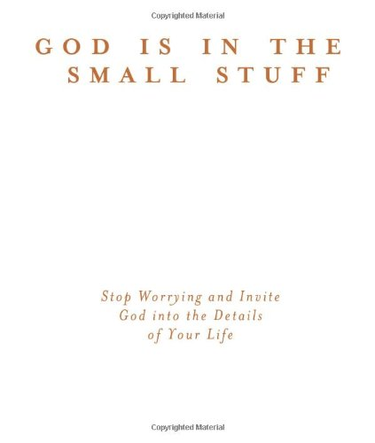 God Is In The Small Stuff For Tough Times (God Is in the Small Stuff (Barbour Press)): Bickel, ...