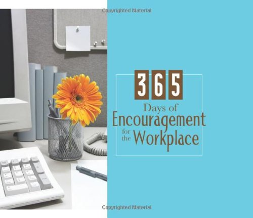 9781616261047: 365 Days of Encouragement for the Workplace (365 Perpetual Calendars)