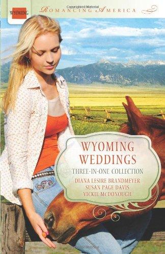 Wyoming Weddings (Romancing America): Davis, Susan Page,