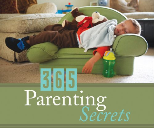 365 Parenting Secrets (365 Perpetual Calendars): Barbour Publishing Inc.