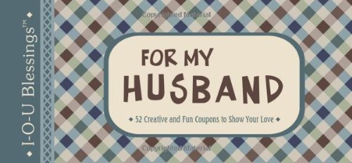 For My Husband: 52 Creative and Fun: Barbour Publishing Inc.