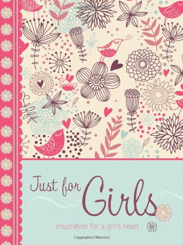 9781616261627: Just for Girls: Inspiration for a Girl's Heart