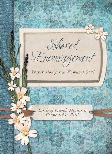 9781616262037: Shared Encouragement: Inspiration for a Woman's Heart (Circle of Friends)