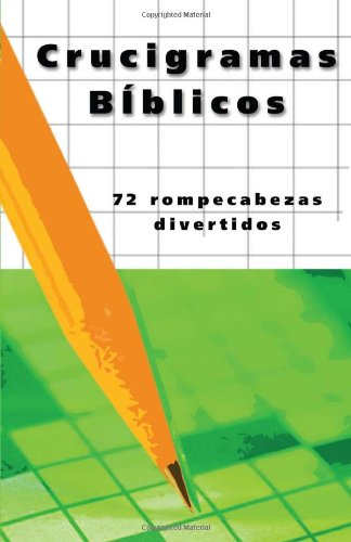 Crucigramas Biblicos (Bible Crosswords) (Spanish Edition) (1616262621) by Christopher D. Hudson