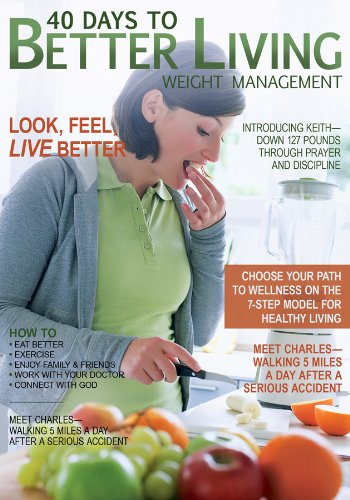 40 Days to Better Living—Weight Management