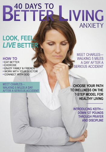 9781616262686: 40 Days to Better Living--Anxiety