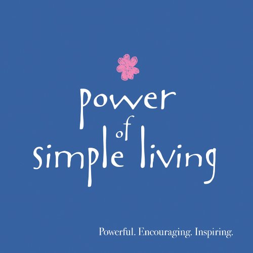 9781616263201: Power Of Simple Living