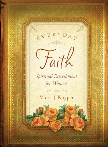 9781616263270: Everyday Faith (Spiritual Refreshment for Women)
