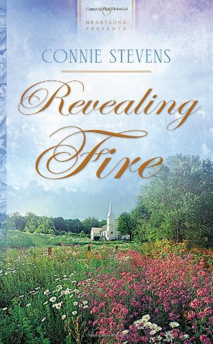 9781616263300: Revealing Fire (Heartsong Presents #951)