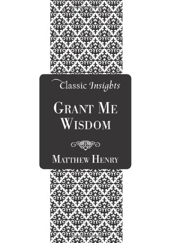 9781616263485: Grant Me Wisdom (Classic Insights)