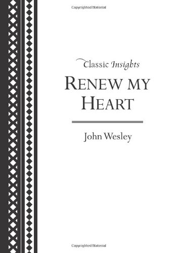 Renew My Heart (Classic Insights)