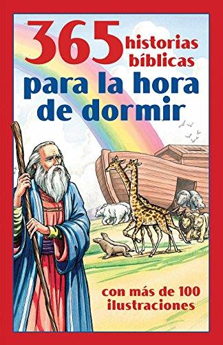 9781616264161: 365 Historias Biblicas Para La Hora de Dormir: Con Mas de 100 Ilustraciones