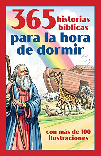 9781616264161: 365 historias bíblicas para la hora de dormir: con más de 100 ilustraciones (Spanish Edition)