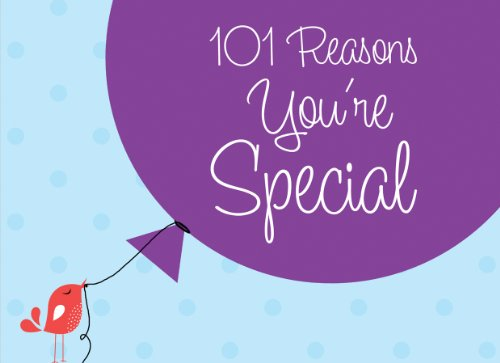 9781616264291: 101 REASONS YOU'RE SPECIAL