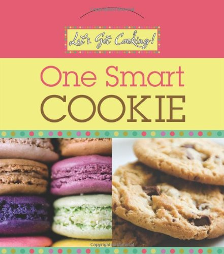 9781616264314: LET'S GET COOKING! ONE SMART COOKIE