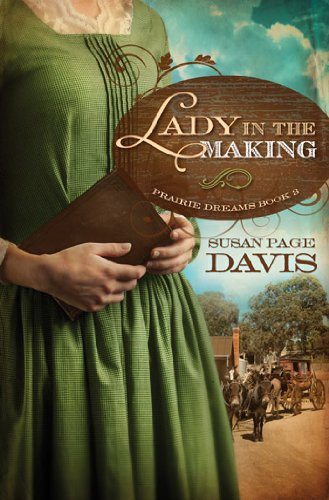 9781616264413: A Lady in the Making (Prairie Dreams)