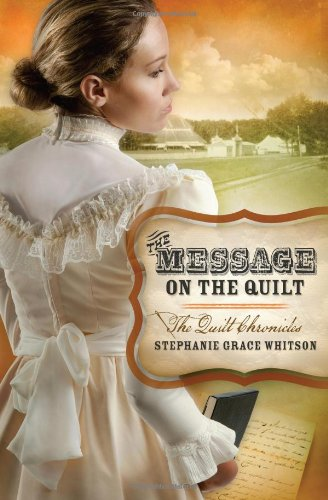 9781616264437: The Message on the Quilt (The Quilt Chronicles)