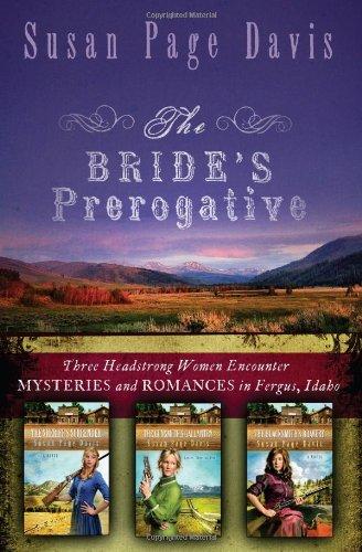 The Bride's Prerogative (Ladies' Shooting Club): Davis, Susan Page