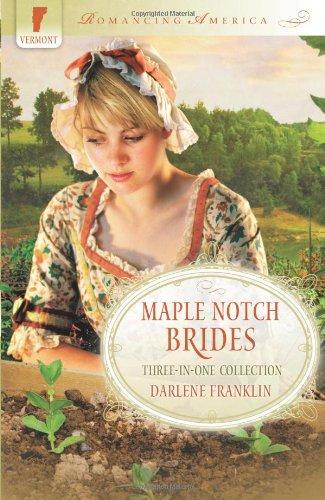 9781616264758: Maple Notch Brides (Romancing America)