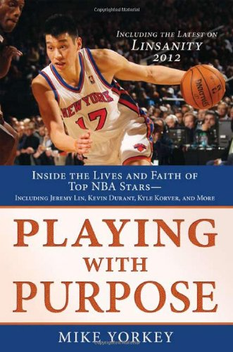 9781616264895: PLAYING WITH PURPOSE: BASKETBALL