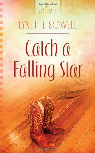 Catch a Falling Star (Heartsong Presents, No.: Sowell, Lynette