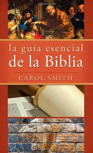 9781616264956: LA GUÍA ESENCIAL DE LA BIBLIA (Essential Guide to the Bible) (Spanish Edition)