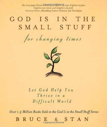 9781616265298: GOD IS IN THE SMALL STUFF FOR CHANGING TIMES