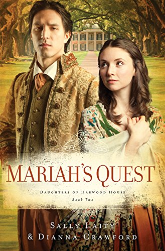 Mariah's Quest (Daughters of Harwood House): Laity, Sally; Crawford, Dianna