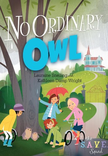 No Ordinary Owl (S.A.V.E. Squad): Snelling, Lauraine; Wright, Kathleen