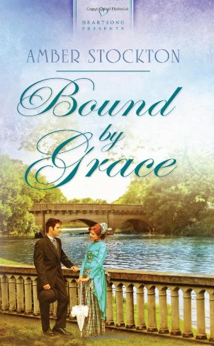 9781616265809: Bound by Grace (Heartsong Presents, No. 984)