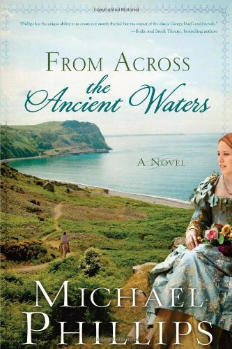 9781616265854: From Across the Ancient Waters (The Green Hills of Snowdonia)