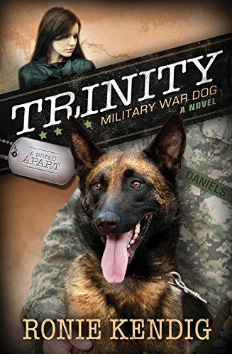 Trinity: Military War Dog (Breed Apart): Kendig, Ronie