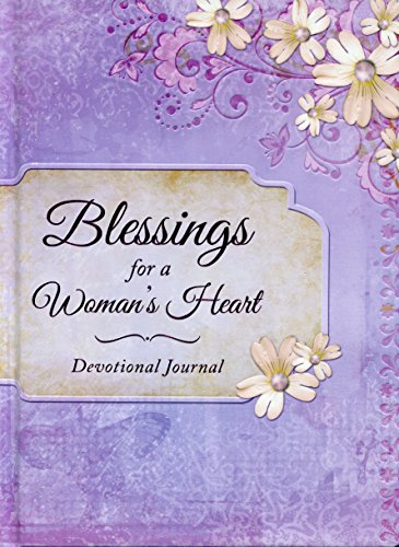 9781616266226: Blessings for a Woman's Heart Devotional Journal (Edition 1st)