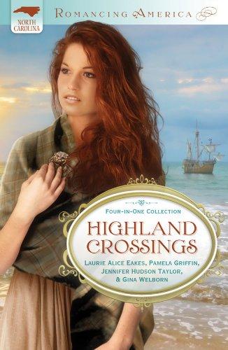 9781616266448: HIGHLAND CROSSINGS (Romancing America)