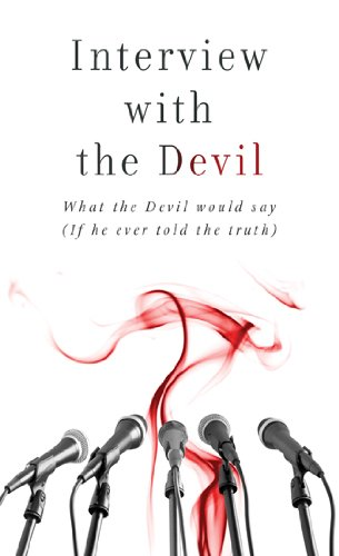 9781616266622: Interview with the Devil: What Satan Would Say (If He Ever Told the Truth) (VALUE BOOKS)
