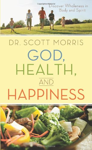 9781616266653: God, Health, and Happiness: Discover Wholeness in Body and Spirit