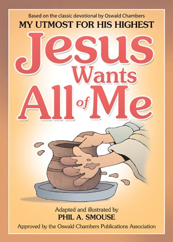 9781616266783: JESUS WANTS ALL OF ME