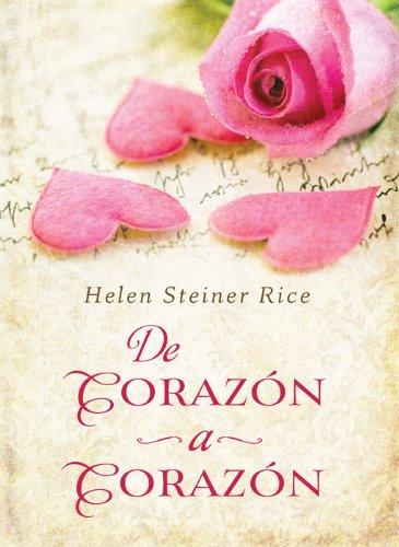 9781616267087: De Corazón a Corazón: Heart to Heart (Helen Steiner Rice Collection) (Spanish Edition)