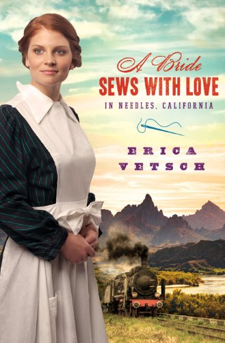 9781616267414: A BRIDE SEWS WITH LOVE IN NEEDLES, CALIFORNIA (Brides & Weddings)