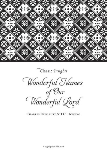 9781616267742: THE WONDERFUL NAMES OF OUR WONDERFUL LORD (Classic Insights)