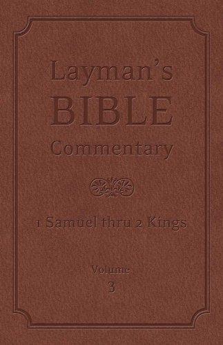 9781616267780: Layman's Bible Commentary Vol. 3: 1 Samuel thru 2 Kings