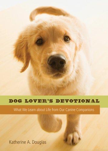 DOG LOVER'S DEVOTIONAL: Douglas, Katherine Anne